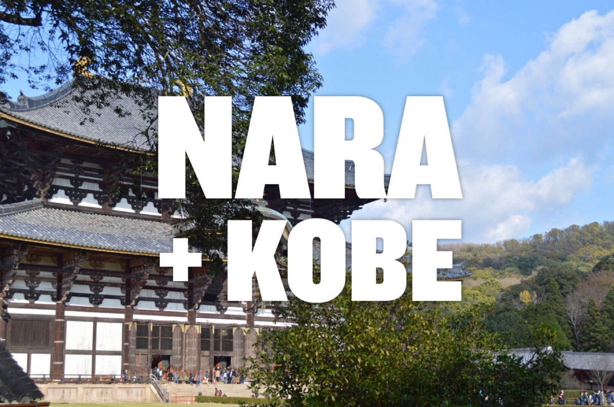 Nara & Kobe